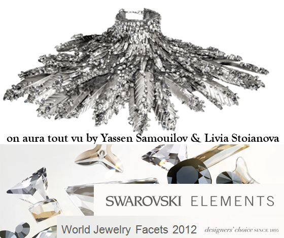 World Jewelry Facets 2012 with on aura tout vu paris in asia